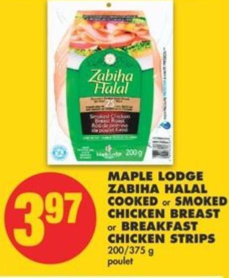 Maple Lodge Zabiha Halal Cooked or Smoked Chicken Breast or Breakfast Chicken Strips 200/375 g