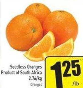 Seedless Oranges Product of South Africa 2.76/kg