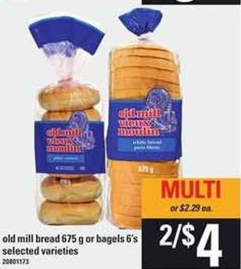 Old Mill Bread 675 G Or Bagels - 6's