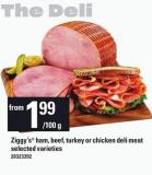 Ziggy's Ham - Beef - Turkey Or Chicken Deli Meat