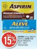 Aspirin 325mg Tablets (200's) or Aleve Pain Relief Products (20's - 200's)