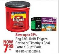 Folgers Coffee or Timothy's Chai Latte K-cup Pods