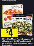PC Or Blue Menu Thin & Crispy Or World Of Flavour Pizza - 335-397 G Or Stromboli Pizza - 367-422 G