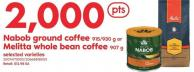 Nabob Ground Coffee - 915/930 g Or Melitta Whole Bean Coffee - 907 g