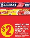 Glad Cling Wrap - 60 M or Alcan Foil Wrap - 25'