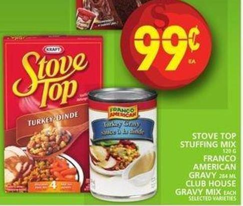 Stove Top Stuffing Mix Or Franco American Gravy Or Club House Gravy Mix