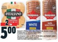 Dempster's White Or 100% Whole Wheat Bread - Rudolph's Bread - D'italiano Buns Or Selection English Muffins