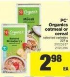 PC Organics Oatmeal Or Cereal - 227 g