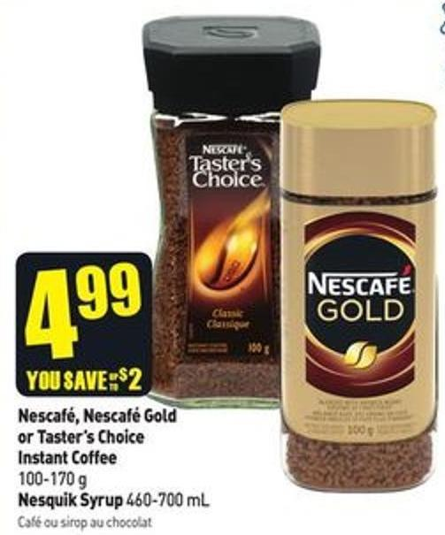Nescafé - Nescafé Gold or Taster's Choice Instant Coffee 100-170 g Nesquik Syrup 460-700 mL
