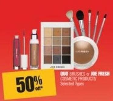 Quo Brushes or Joe Fresh Cosmetic Products