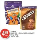 Cadbury   Minis (170g - 200g) or Marvellous Mixes (150g - 200g)