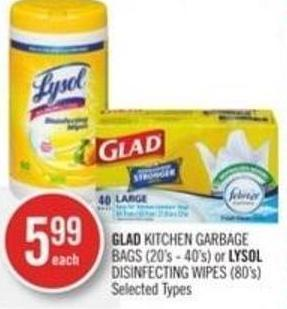 Glad Kitchen Garbage Bags (20's - 40's) or Lysol Disinfecting Wipes (80's)