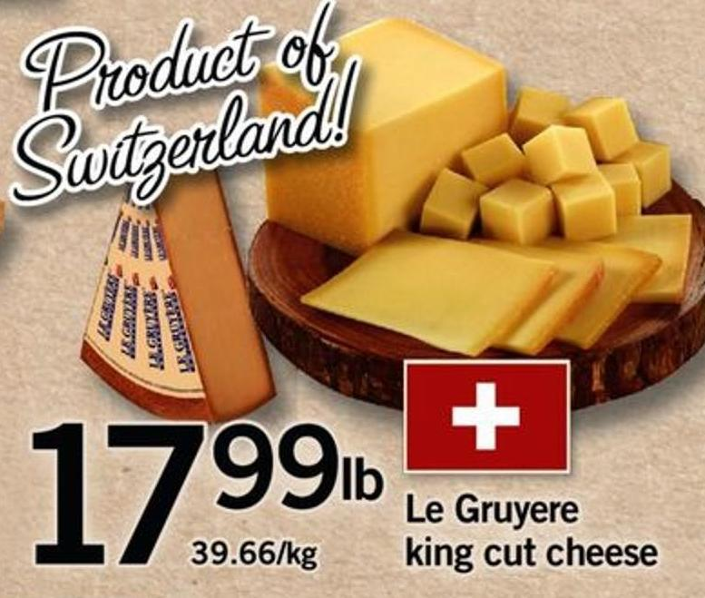 Le Gruyere King Cut Cheese