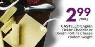 Castello English Tickler Cheddar or Danish Fontina Cheese Random Weight