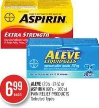 Aleve (20's - 24's) or Aspirin (60's - 100's) Pain Relief Products