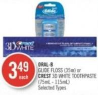 Oral-b Glide Floss (35m) or Crest 3D White Toothpaste (75ml - 115ml)