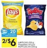 Lay's 240-255 g - Poppables 141 g or Ruffles 215-220 g - 20 Air Miles Bonus Miles