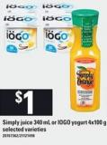 Simply Juice - 340 Ml Or IOGO Yogurt - 4x100 G
