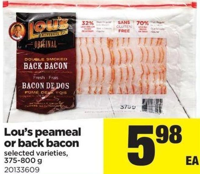 Lou's Peameal Or Back Bacon - 375-800 G