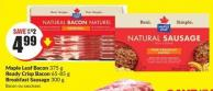 Maple Leaf Bacon 375 g Ready Crisp Bacon 65-85 g Breakfast Sausage 300 g
