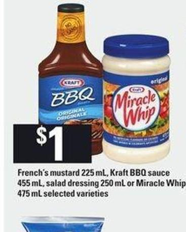 French's Mustard - 225 Ml - Kraft Bbq Sauce - 455 Ml - Salad Dressing 250 Ml Or Miracle Whip - 475 Ml