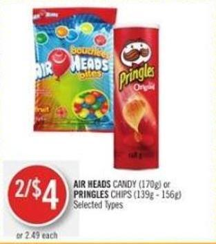 Air Heads Candy (170g) or Pringles Chips (139g - 156g)