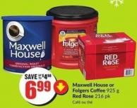 Maxwell House or Folgers Coffee 925 g Red Rose 216 Pk