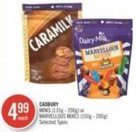 Cadbury Minis (133g - 200g) or Marvellous Mixes (150g - 200g)