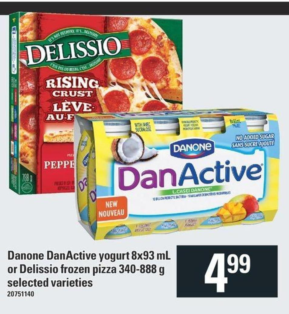 Danone Danactive Yogurt 8x93 Ml Or Delissio Frozen Pizza 340-888 G