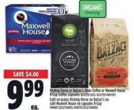 Kicking Horse Or Balzac's Bean Coffee Or Maxwell House K-cup Coffee Capsules