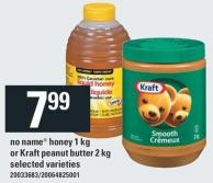 No Name Honey 1 Kg Or Kraft Peanut Butter 2 Kg