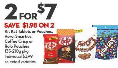 Kit Kat Tablets or Pouches - Aero - Smarties - Coffee Crisp or Rolo Pouches 135-210g Pkg