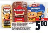 Dempster's Whole Grain Breads - Bagels - Hot Dog Or Hamburger Buns Or Stonemill Breads