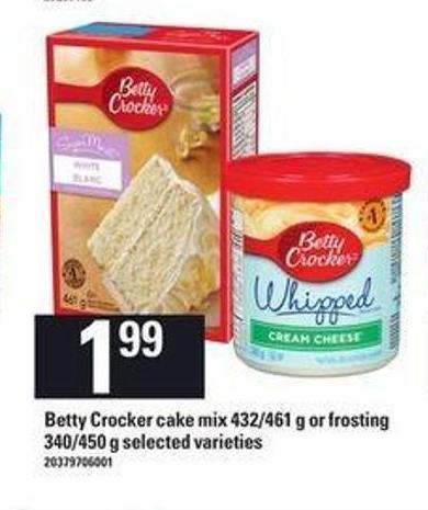 Betty Crocker Cake Mix - 432/461 G Or Frosting - 340/450 G