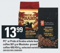 PC Or Pride Of Arabia Whole Bean Coffee - 907 G Or Muskoka Ground Coffee - 400/454 G