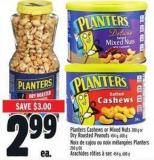 Planters Cashews Or Mixed Nuts 200 G Or Dry Roasted Peanuts 454 G - 600 G