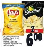 Lay's Potato Chips 141 - 255 g Smartfood Popcorn 166 - 220 g