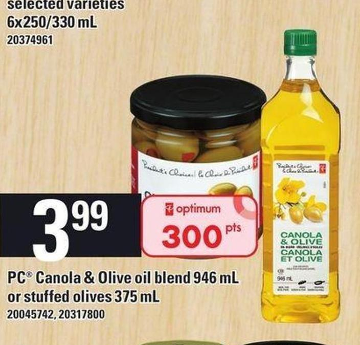 PC Canola & Olive Oil Blend 946 Ml Or Stuffed Olives 375 Ml