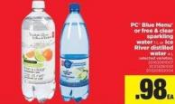 PC Blue Menu Or Free & Clear Sparkling Water - 1 L Or Ice River Distilled Water - 4 L