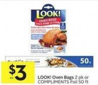 Look! Oven Bags 2 Pk or Compliments Foil 50 Ft