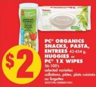 PC Organics Snacks - Pasta - Entrees - 42-454 g - Huggies or PC 1x Wipes - 56-100's