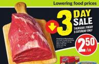 Fresh Eye of Round Roast Cut From Canada Aa Grade Beef or Higher 5.51/kg After 3 Day Sale $3/lb - 6.61/kg