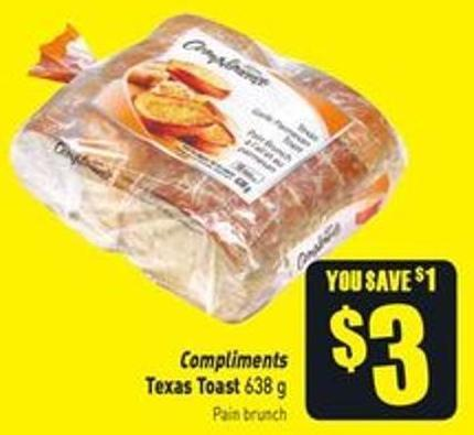 Compliments Texas Toast 638 g
