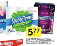 Cashmere Bathroom Tissue 12 Double Rolls - Spongetowels Ultra 6 Rolls or Scotties 6 Pk