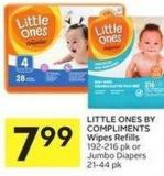 Little Ones By Compliments Wipes Refills 192-216 Pk or Jumbo Diapers 21-44 Pk