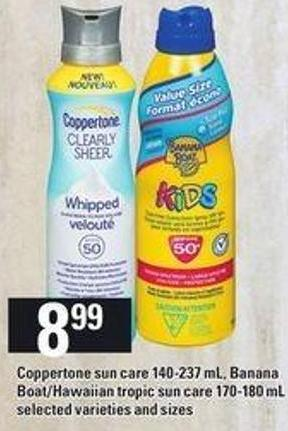 Coppertone Sun Care - 140-237 mL - Banana Boat/hawaiian Tropic Sun Care - 170-180 mL