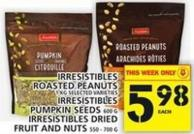 Irresistibles Roasted Peanuts Or Irresistibles Pumpkin Seeds Or Irresistibles Dried Fruit And Nuts