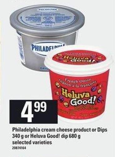 Philadelphia Cream Cheese Product Or Dips - 340 G Or Heluva Good! Dip - 680 G