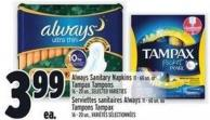 Always Sanitary Napkins 11 - 60 Un. Or Tampax Tampons 16 - 20 Un.