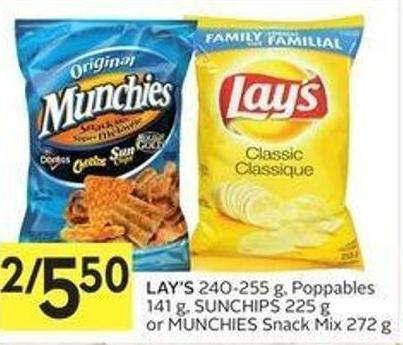 Lay's 240-255 g - Poppables 141 g - Sunchips 225 g or Munchies Snack Mix 272 g